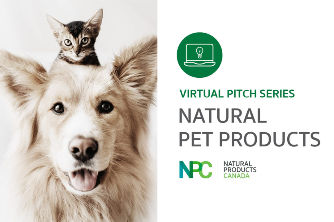 Canadian pet startups invited to pitch natural products during virtual event by Natural Products Canada