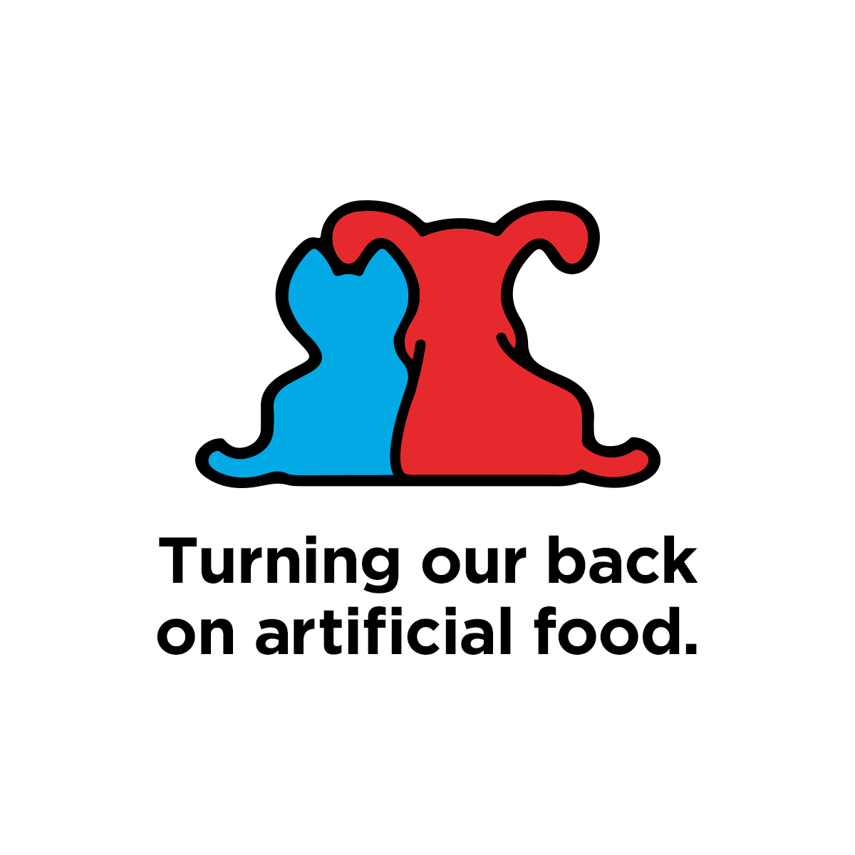 "Graphic from Petco, ""Turning our back on artificial food."""